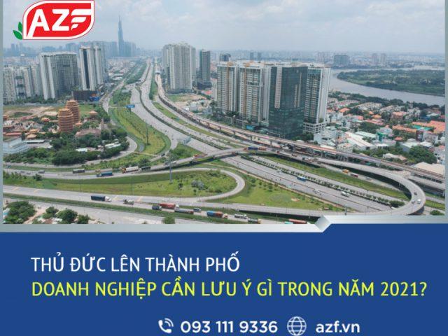 https://azf.vn/wp-content/uploads/2021/03/thu-duc-len-thanh-pho-doanh-nghiep-phai-luu-y-gi-640x480.jpg